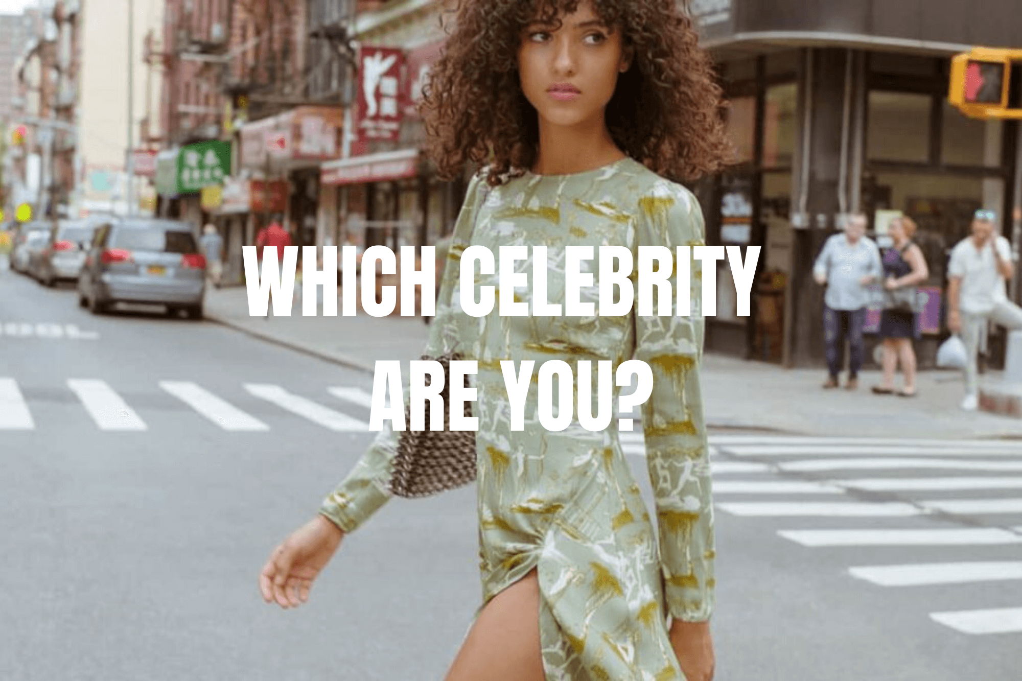 Which celebrity are you?